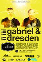 """SUNDANCE"" Music Event Presents: GABRIEL & DRESDEN 