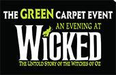 YWCA's THE GREEN CARPET EVENT - An evening at WICKED