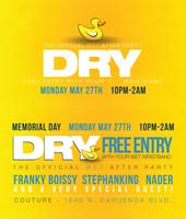 DRY - The Official WET AFTER PARTY - FREE ENTRY