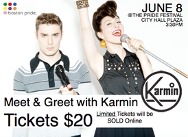 MEET and GREET with Boston Pride Headliner Karmin!
