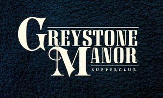GREYSTONE MANOR LA Feat DJ JAMESEN RE
