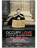 OCCUPY LOVE in Santa Rosa