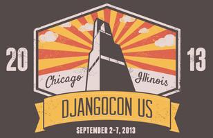 DjangoCon US 2013: Chicago, IL