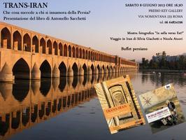 Trans-Iran. Libro, mostra fotografica e buffet persiano