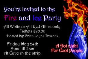 FIRE & ICE Party!