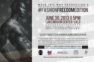 3rd Annual The Ultimate Fashion Experience: Fashion Freedom...