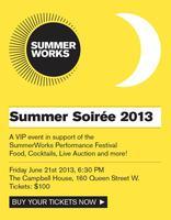 2013 VIP SummerWorks Soiree