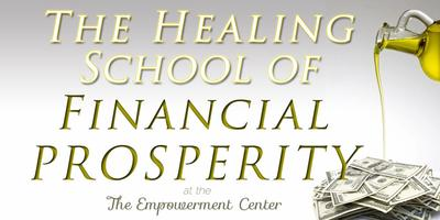 The Healing School Of Prosperity - Class #1