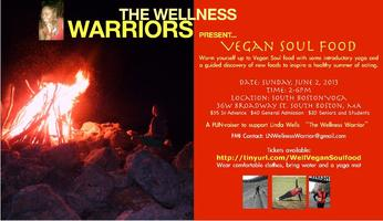 Vegan SoulFood presented by the Wellness Warriors