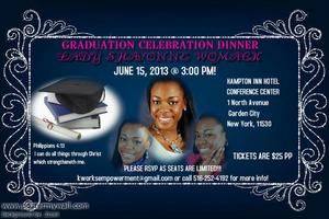 GRADUATION CELEBRATION DINNER FOR LADY SHAVONNE WOMACK