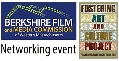 Berkshire Film & Fostering Art and Culture Project - Networking...