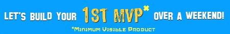 Build Your 1st Mimimum Viable Product (MVP) in a...