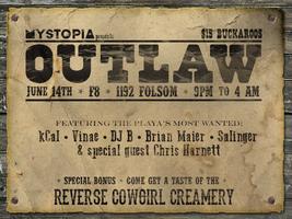 Mystopia Presents: Outlaw