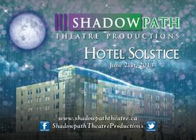 Hotel Solstice - a Shadowpath Production