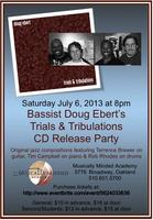 "Doug Ebert's ""Trials & Tribulations"" CD Release Party"