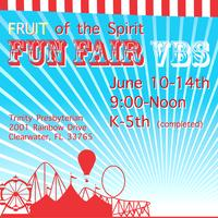 "FRUIT of the Spirit ""FUN FAIR"" VBS"