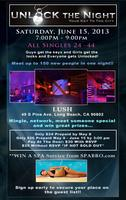 UNLOCK The Night Party at The Lush Lounge in Long Beach on 6/15