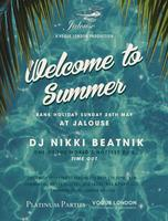 Bank Holiday Sunday 26th May - 'Welcome to Summer' party at...