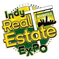 INDY REAL ESTATE EXPO, 2013!