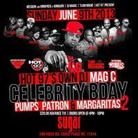 PUMPS, PATRON, & MARGARITAS PT 2 DJ MAGIC BDAY PARTY