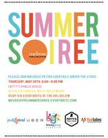 Melrose PR's SUMMER SOIREE!