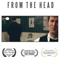 From The Head (Opens May 31 - Exclusive Engagement)