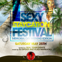 Sexy Staycation - NYC Memorial Day Weekend Festival