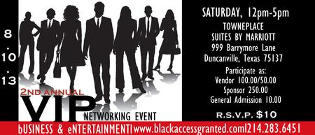The 2nd Annual VIP Business & Entertainment Networking Event
