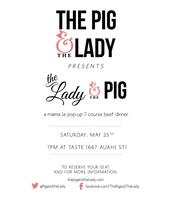 "The Pig and the Lady presents ""The Lady & the Pig""..."