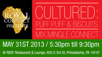 The Royal Connect Presents: Cultured: Puff Puff & Biscuits