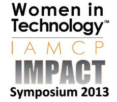 MS WPC 2013 IAMCP Women in Technology IMPACT Symposium
