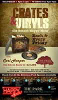 """Crates & Vinyls"" Memorial Day Wknd Kick-Off Happy Hour at THE..."