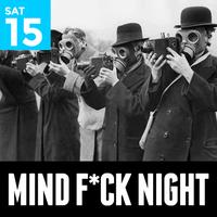 MINDF*CK NIGHT
