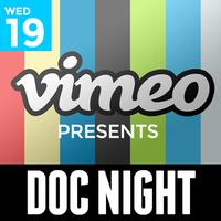 VIMEO PRESENTS - Doc Night
