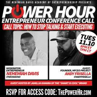 The Power Hour Entrepreneur Conference Call (Business...