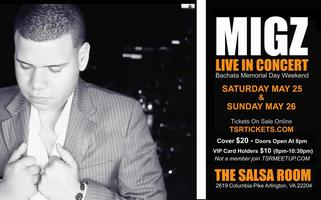 SUNDAY 05/26/13 - MIGZ Live in Concert