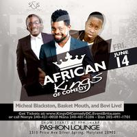 AFRICAN KINGS OF COMEDY (BASKETMOUTH, MICHEAL BLACKSTON, & BOVI...