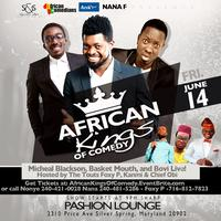 AFRICAN KINGS OF COMEDY (BASKETMOUTH, MICHAEL BLACKSON, & BOVI...