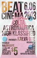 Beat Cinema w/ Astronautica, High Klassified, & Colta