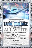 In My Lifetime - TW & Friends All White Bday...