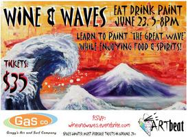 """An Evening of Wine & Waves"""