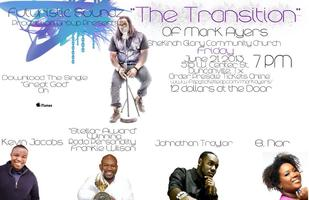 """Mark """"The Future"""" Ayers in Concert - The Transition"""