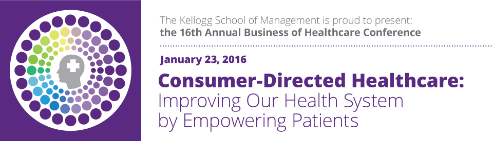 2016 Kellogg Business of Healthcare Conference
