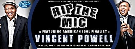 RIP THE MIC LIVE FEATURING VINCENT POWELL