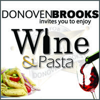 Wine & Pasta with Donoven Brooks