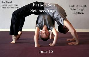 Father/Son Science/Yoga