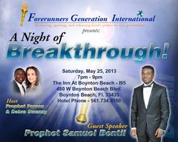 A NIGHT OF BREAKTHROUGH