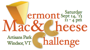 The Vermont Mac & Cheese Challenge - GET TICKETS AT...