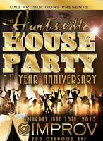 "Huntsville House Party  ""1st Anniversary"""