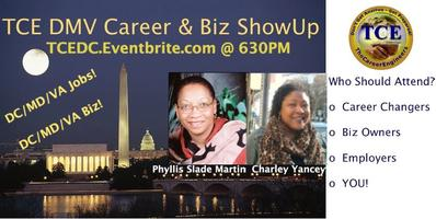 TCE DC Career & Biz ShowUp (LIVE Broadcast) @...